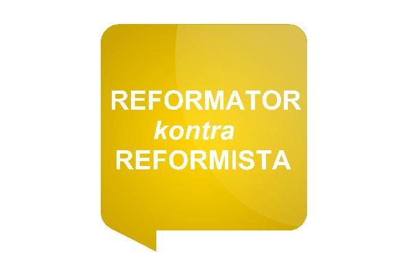 reformator – reformista