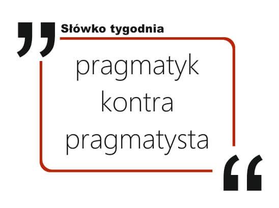 pragmatyk kontra pragmatysta