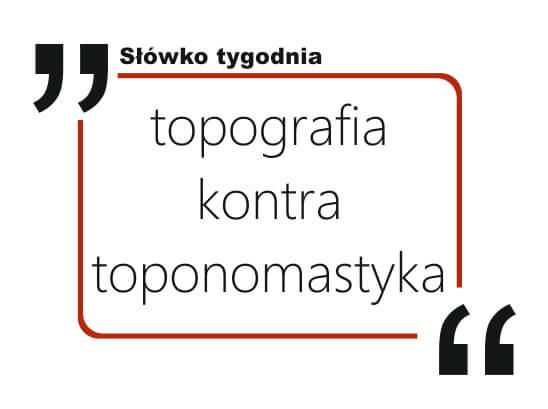 topografia kontra toponomastyka
