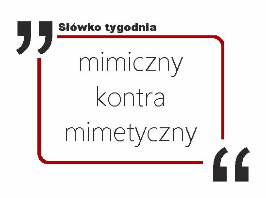 mimiczny kontra mimetyczny
