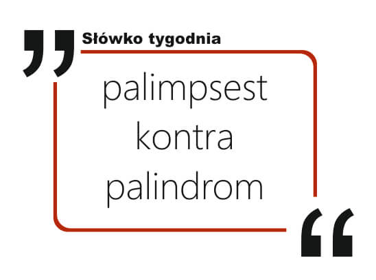 palimpsest kontra palindrom