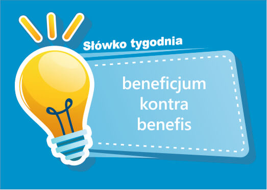 beneficjum kontra benefis