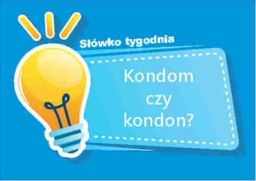Kondom czy kondon
