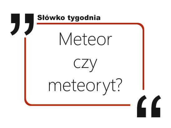 Meteor czy meteoryt