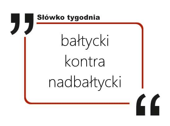 bałtycki kontra nadbałtycki
