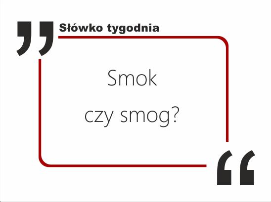 Smok czy smog
